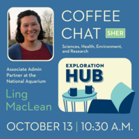 Coffee Chat with Ling MacLean, Associate Admin Partner at the National Aquarium - Science, Health, Environment and Research