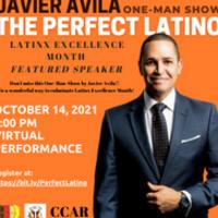 The Perfect Latino: Javier Ávila - One-Man Show