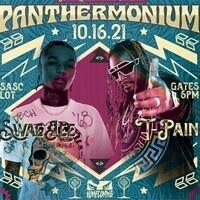 Panthermonium - 10.16.21 Swae Lee and T-Pain