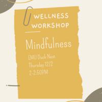 Mindfulness-Wellness Workshop