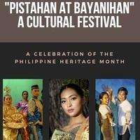 Pistahan at Bayanihan - A Cultural Festival