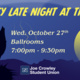 """Graphic with howling wolf and scary house silhouette. Text across top says """"Spooky Late Night At The Joe."""" Middle text says """"Wednesday, October 27th, Ballrooms, 7:00pm-9:30pm."""" Bottom of graphic has UNR logo and says """"Joe Crowley Student Union."""""""