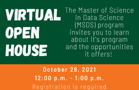 The Master of Science in Data Science (MSDS) program invites you to learn about it's program and the opportunities it offers!