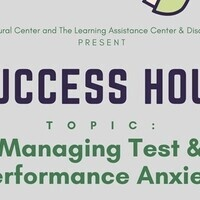 Success Hour- Managing Test & Performance Anxiety