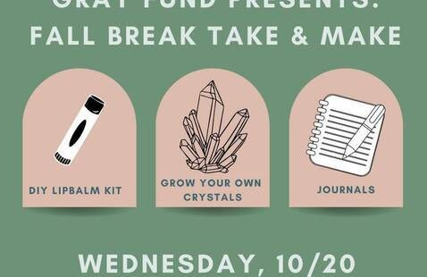 Gray Fund Take + Make: Fall Break Arts and Crafts