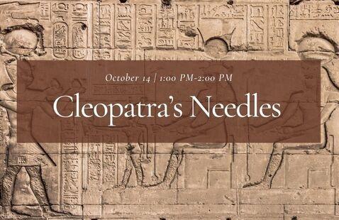 OLLI: CLEOPATRA'S NEEDLES