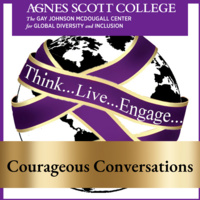 Think, Live, Engage - Courageous Conversations Roundtable Discussion Series: Displaced, Forced Migration and Belonging