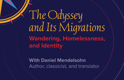 The Odyssey and its Migrations: Wandering, Homelessness, and Identity
