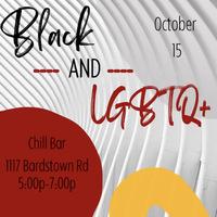 Black - AND - LGBTQ+ at Chill Bar Highlands