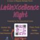 LatinXcellence Night