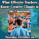 What Effective Teachers Know: Creative Climate in the Classroom