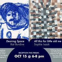 Faculty Exhibition Opening Reception: Kat Burdine & Sophie Isaak