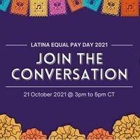 Closing the Pay Wage Gap: Latina Equal Pay Day 2021