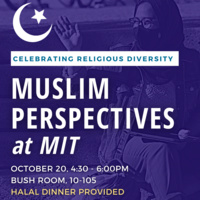 Text: Muslim Perspectives at MIT, celebrating religious diversity. Halal dinner provided.
