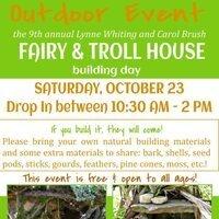 Fairy & Troll House Building Day