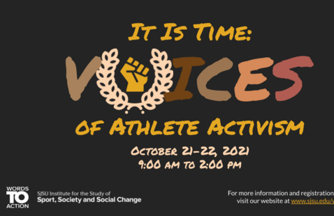 ISSSSC Sport, Society and Social Change 2nd Annual Conference: It Is Time: Voices of Athlete Activism
