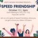 Speed Friendship