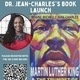 Reimagining Together: Dr. Jean-Charles's Book Launch Martin Luther King & The Trumpet of Conscience Today