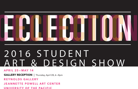 Class of 2016 Senior Exhibition:  ECLECTION