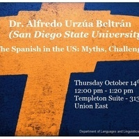 """Dr. Alfredo Urzúa Beltran(SDSU): """"The Spanish in the US: Myths, Challenges, and Opportunities"""