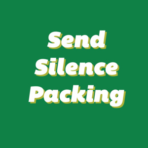 Send Silence Packing