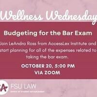 Wellness Wednesday: Budgeting for the Bar Exam