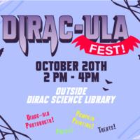 Dirac-ula Fall Festival!