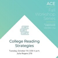 Invitation to ACE Workshop Series: College Reading Strategies