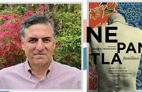 Nepantla Familias - An Anthology of Mexican American Families in Between Worlds