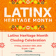 Latinx Heritage Month Closing Celebration