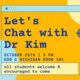 Let's Chat with Dr. Kim