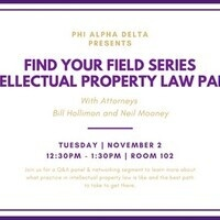 Find Your Field Series - Intellectual Property Law Panel