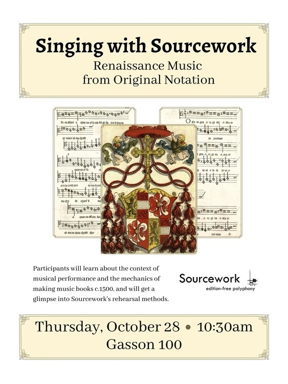 Singing with Sourcework - Renaissance Music from Original Notation