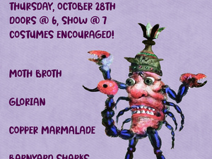 Current Space Halloween Show with Barnyard Sharks, Copper Marmalade, Glorian, and Moth Broth
