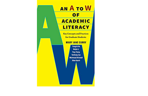 Book Launch Conversation & Signing - An A to W of Academic Literacy: Key Concepts and Practices for Graduate Students