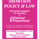MSFC & Policy and Healthcare IG Abortion Policy & Law