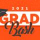2021 Grad Bash