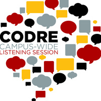 """CODRE, Campus-wide Listening Session """"Student Mentoring by both faculty and staff: benefits and barriers"""""""
