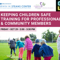 DPU Steans Center OCE Event:  Keeping Children Safe Training for Professionals and Community Members