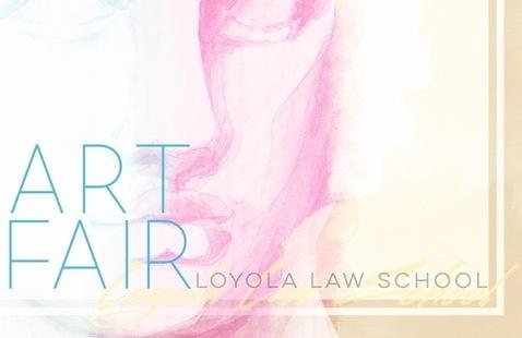 Loyola Law School's Art Fair