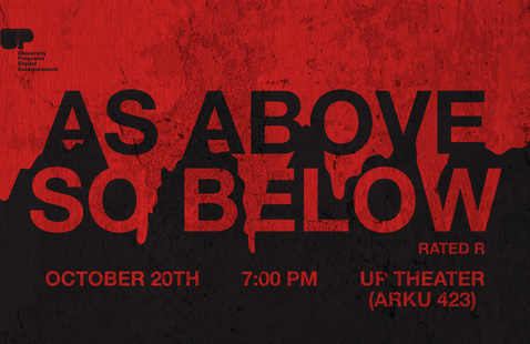 Movie: As Above So Below in the UP Video Theater