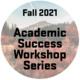 Image of Mt Hood in Autumn, Fall 2021 Academic Success Workshop Series