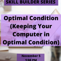 Skill Builder: Optimal Condition (Keeping Your Computer in Optimal Condition)