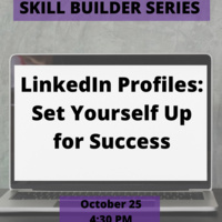 Skill Builder Series: LinkedIn Profiles: Set Yourself Up for Success