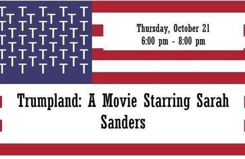 OLLI: Trumpland - A Movie Starring Sarah Sanders