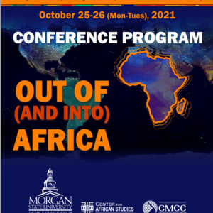 """""""Out of (and Into) Africa"""" Conference 2021"""