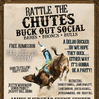 """Rattle The Chutes """"Buck Out Social"""""""