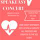 SpeakEasy Concert