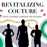 Revitalizing Couture with a glimpse through the decades.