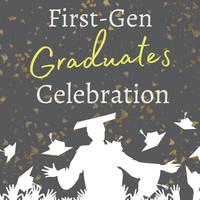First-Generation Graduates Reception